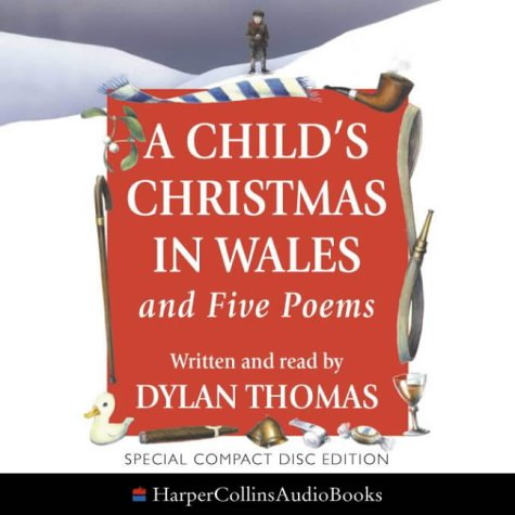 Dylan Thomas Reads a Child's Christmas in: Thomas, Dylan