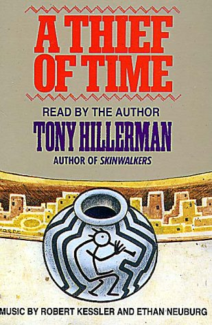 A Thief of Time: Hillerman, Tony