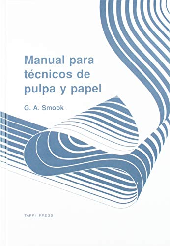 9780898520552: Manual Para Tecnicos De Pulpa Y Papel