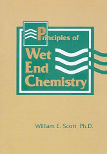9780898522860: Principles of Wet End Chemistry