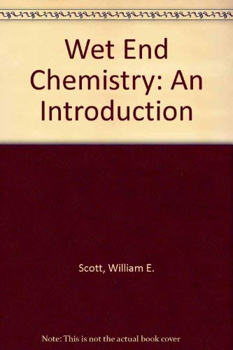 9780898523003: Wet End Chemistry: An Introduction