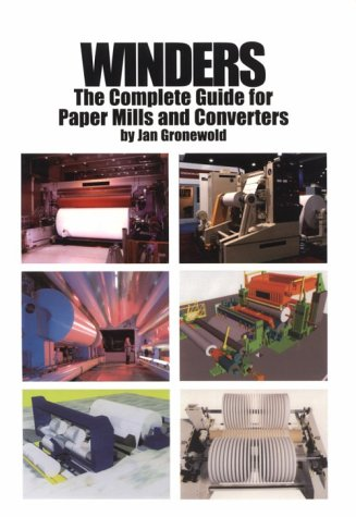 9780898523478: Winders: The Complete Guide for Paper Mills and Converters