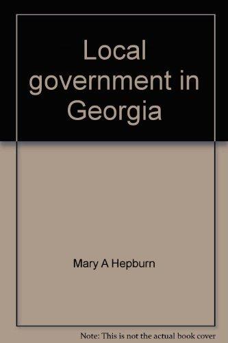 9780898541151: Local government in Georgia (Georgia studies series)
