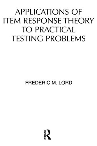 9780898590067: Applications of Item Response Theory To Practical Testing Problems
