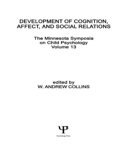 9780898590234: Development of Cognition, Affect, and Social Relations: The Minnesota Symposia on Child Psychology, Volume 13 (Minnesota Symposia on Child Psychology Series)