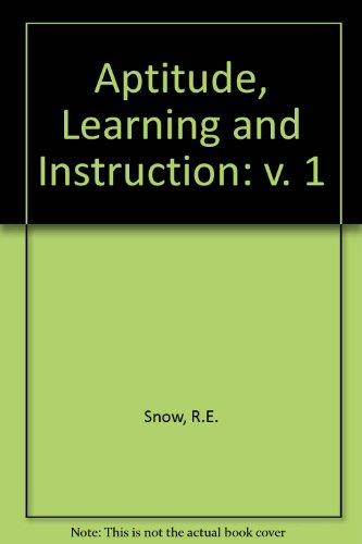 9780898590432: Aptitude, Learning and Instruction . Volume 1: Cognitive Process Analyses of Aptitude (v. 1)