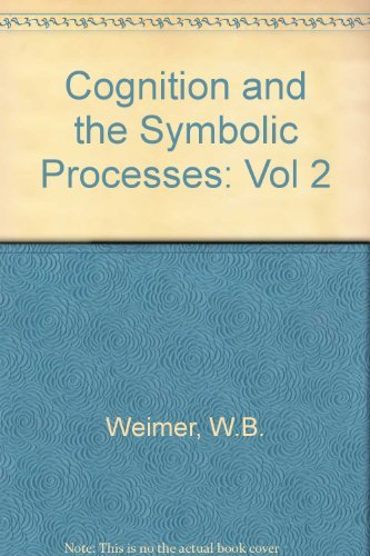 9780898590661: Cognition and the Symbolic Processes: Volume 2