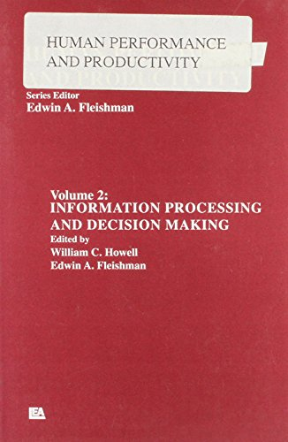 Human Performance: Volume 2: Information Processing and Decision Making (Human Performance and ...