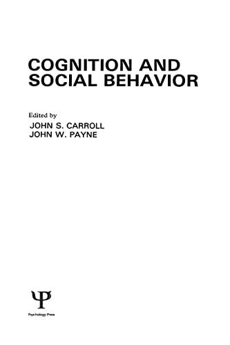 9780898591118: Cognition and Social Behavior (Carnegie Mellon Symposia on Cognition Series)