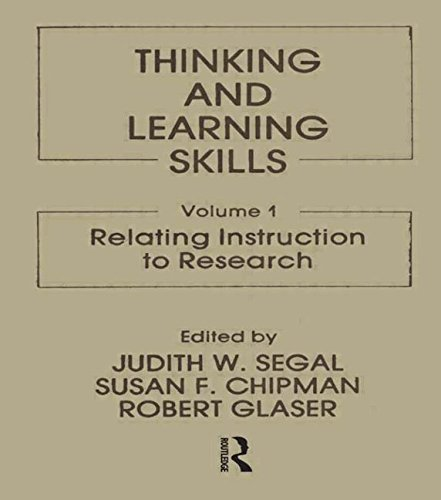 Thinking and Learning Skills: Volume 1: Relating: Judith W. Segal,
