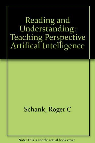 9780898592085: Reading and Understanding: Teaching From the Perspective of Artificial Intelligence (Psychology of Reading and Reading Instruction Series)