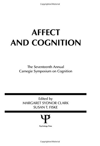 9780898592122: Affect and Cognition: 17th Annual Carnegie Mellon Symposium on Cognition (Carnegie Mellon Symposia on Cognition Series)