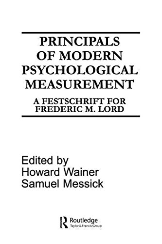 Principals of Modern Psychological Measurement: A Festschrift for Frederic M. Lord [Hardcover] Howard Wainer and S. Messick