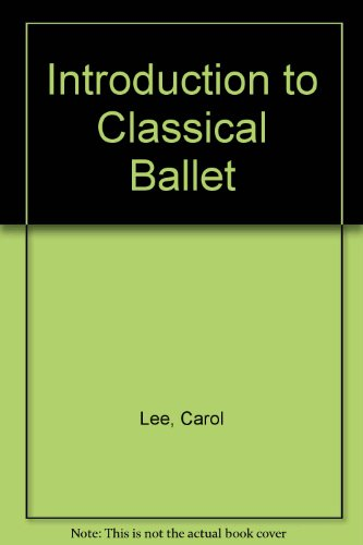 9780898592795: Introduction to Classical Ballet