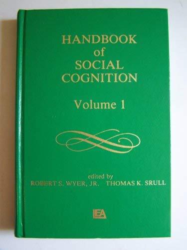 9780898593389: Handbook of Social Cognition (Handbook of Social Cognition), Vol. 1