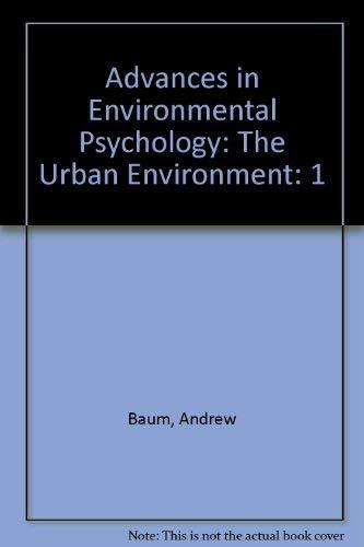 9780898593716: Advances in Environmental Psychology. Volume 1: The Urban Environment