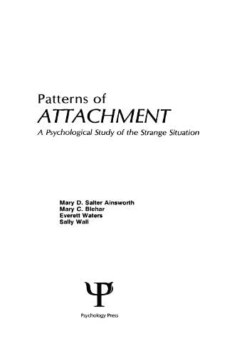 9780898594614: Patterns of Attachment: A Psychological Study of the Strange Situation