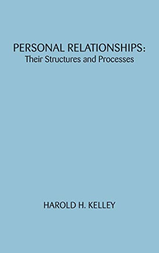 9780898594706: Personal Relationships: Their Structures and Processes (Distinguished Lecture Series)
