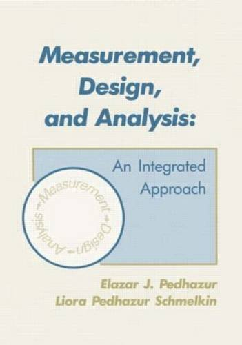 9780898595550: Measurement, Design and Analysis: An Integrated Approach