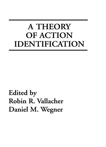 9780898596175: A Theory of Action Identification (Basic Studies in Human Behavior Series)