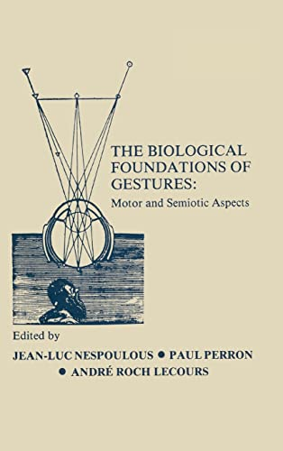 9780898596458: The Biological Foundations of Gesture: Motor and Semiotic Aspects (Neuropsychology and Neurolinguistics Series)