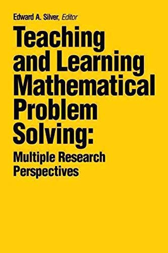 9780898596816: Teaching and Learning Mathematical Problem Solving: Multiple Research Perspectives
