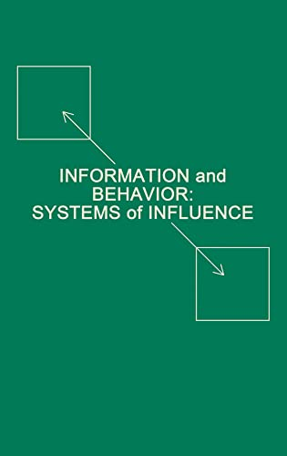 9780898596908: Information and Behavior: Systems of Influence