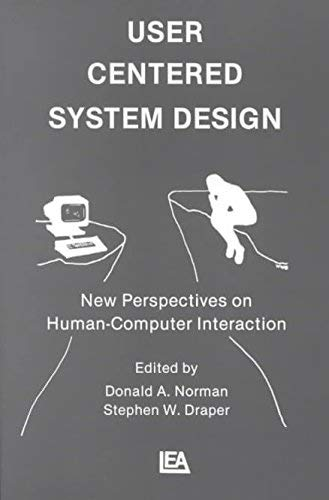 9780898597813: User Centred System Design: New Perspectives on Human/Computer Interaction
