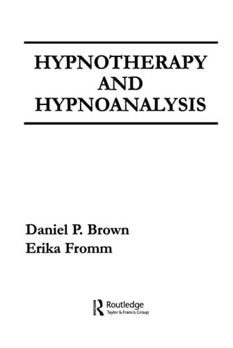 Hypnotherapy and Hypnoanalysis: Brown, Daniel