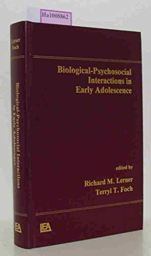 Biological-Psychosocial Interactions in Early Adolescence: A Life-Span: Lerner R M