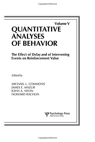 9780898598001: The Effect of Delay and of Intervening Events on Reinforcement Value: Quantitative Analyses of Behavior, Volume V: The Effects of Delay & of ... 5 (Quantitative Analyses of Behavior Series)