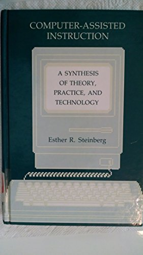 9780898598308: Computer-assisted Instruction: A Synthesis of Theory, Practice, and Technology