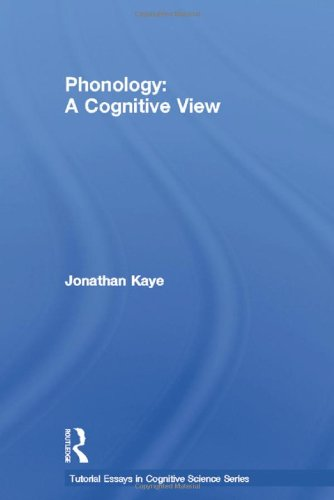 9780898598582: Phonology: A Cognitive View (Tutorial Essays in Cognitive Science Series)