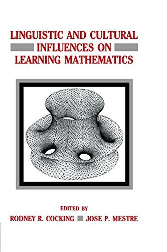 Linguistic and Cultural Influences on Learning Mathematics: Rodney R. Cocking