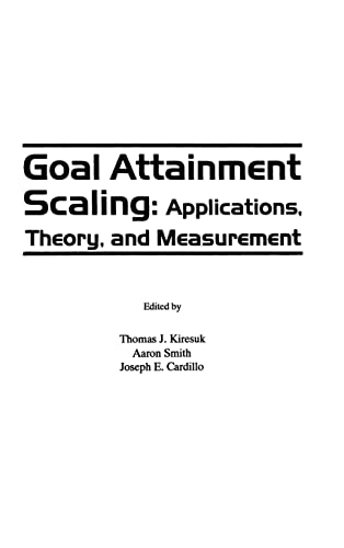 9780898598896: Goal Attainment Scaling: Applications, Theory, and Measurement