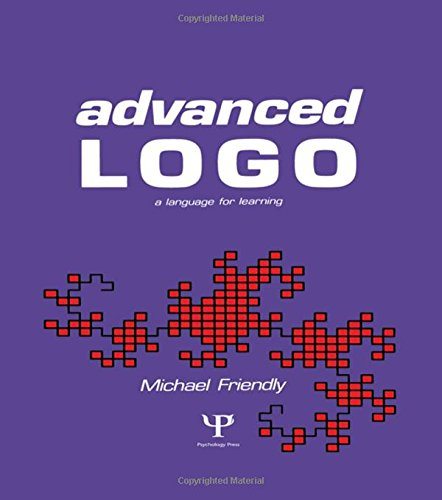 Advanced Logo: A Language for Learning (Computer Science for the Behavioral Sciences): Michael ...
