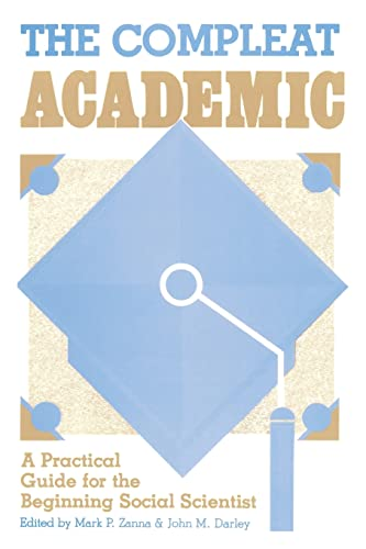 9780898599497: The Compleat Academic: A Practical Guide for the Beginning Social Scientist