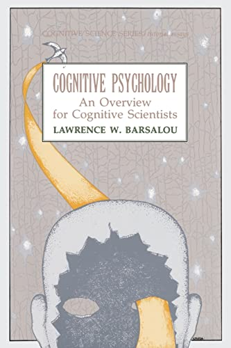 9780898599664: Cognitive Psychology: An Overview for Cognitive Scientists (Tutorial Essays in Cognitive Science Series)