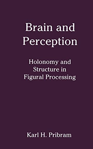 9780898599954: Brain and Perception: Holonomy and Structure in Figural Processing