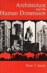 9780898600025: Architecture and the human dimension