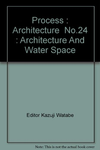 9780898600575: Process : Architecture No.24 : Architecture And Water Space
