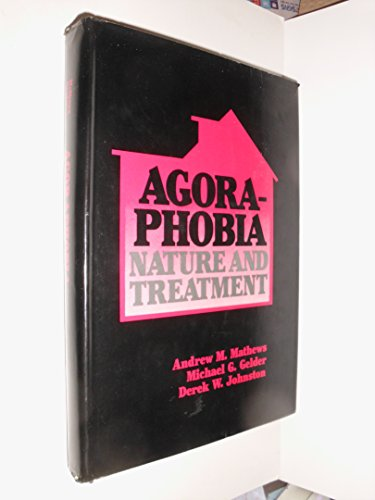 Agoraphobia, Nature and Treatment