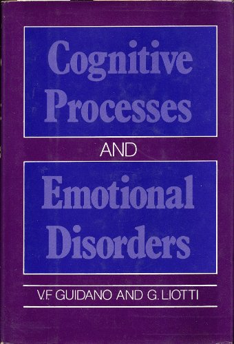 9780898620061: Cognitive Processes and Emotional Disorders: A Structural Approach to Psychotherapy