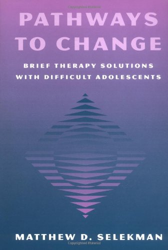 9780898620153: Pathways to Change: Brief Therapy Solutions with Difficult Adolescents