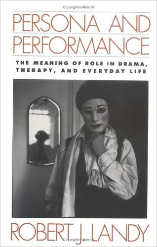 9780898620238: Persona and Performance: The Meaning of Role in Drama, Therapy, and Everyday Life