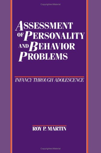 9780898620269: Assessment of Personality and Behavior Problems: Infancy through Adolescence