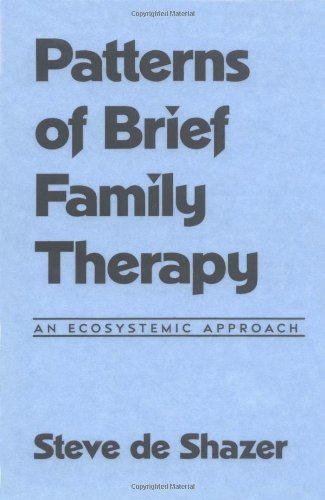 9780898620382: Patterns of Brief Family Therapy: An Ecosystemic Approach