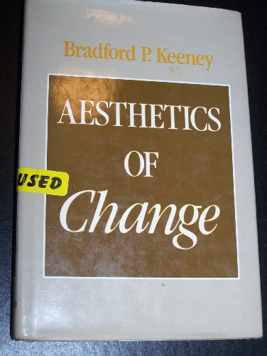 Aesthetics of Change (The Guilford Family Therapy): Keeney PhD, Bradford P.