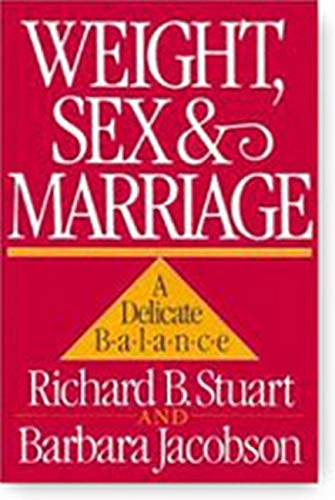 9780898620603: Weight, Sex, and Marriage: A Delicate Balance