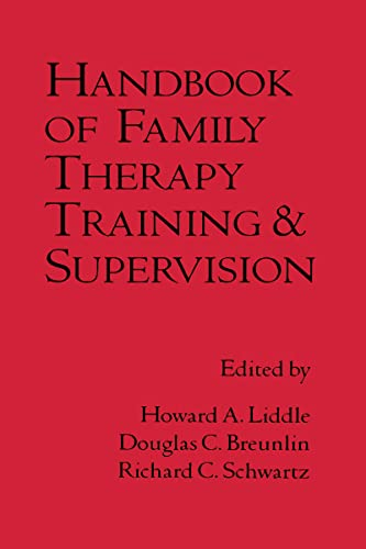 9780898620733: Handbook of Family Therapy Training and Supervision (The Guilford Family Therapy Series)